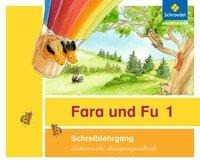Fara und Fu. Schreiblehrgang. Lateinische Ausgangsschrift -