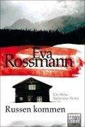 Russen kommen - Eva Rossmann