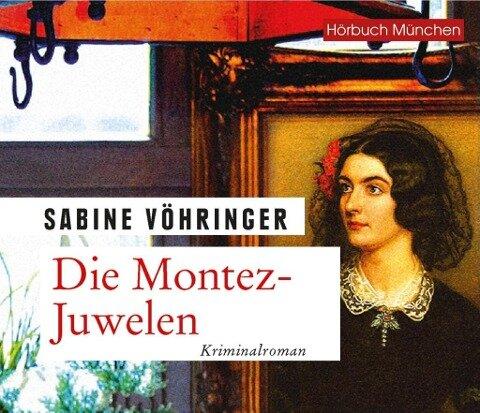 Die Montez-Juwelen - Sabine Vöhringer