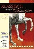Klassik contra Classique -