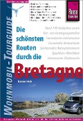 Reise Know-How Wohnmobil-Tourguide Bretagne - Rainer Höh