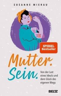 Mutter. Sein. - Susanne Mierau