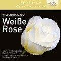 Weiáe Rose - Udo Musica Viva Ensemble Dresden/Zimmermann