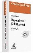 Besonderes Schuldrecht - Hans Brox, Wolf-Dietrich Walker