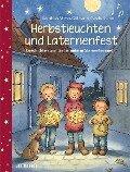 Herbstleuchten und Laternenfest - Matthias Meyer-Göllner