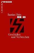 Die SS - Bastian Hein
