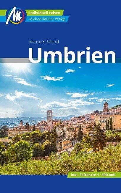Umbrien Reiseführer Michael Müller Verlag - Marcus X. Schmid