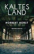 Kaltes Land - Norbert Horst