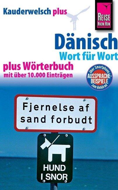 Reise Know-How Sprachführer Dänisch - Wort für Wort plus Wörterbuch - Roland Hoffmann