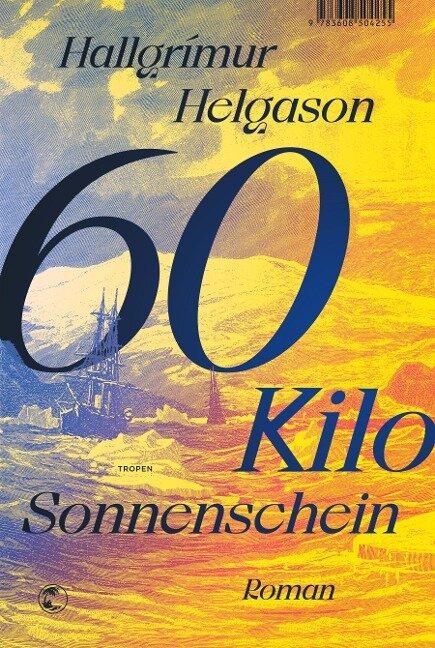 60 Kilo Sonnenschein - Hallgrímur Helgason