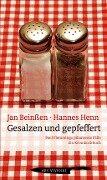 Gesalzen und gepfeffert - Jan Beinßen, Hannes Henn