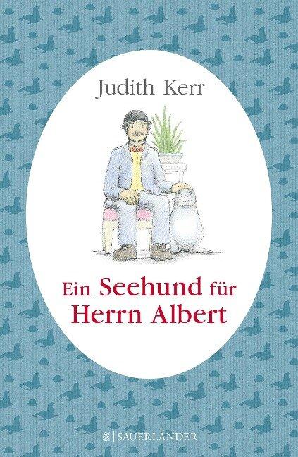 Ein Seehund für Herrn Albert - Judith Kerr