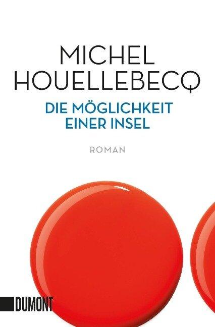 Die Möglichkeit einer Insel - Michel Houellebecq