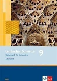 Lambacher Schweizer. 9. Schuljahr. Arbeitsheft plus Lösungsheft. Bayern -