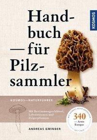 Handbuch für Pilzsammler - Andreas Gminder