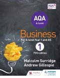 AQA Business for A Level 1 (Surridge & Gillespie) - Malcolm Surridge, Andrew Gillespie