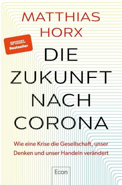 Die Zukunft nach Corona - Matthias Horx