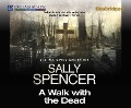 A Walk with the Dead - Sally Spencer