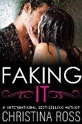 Faking It - Christina Ross