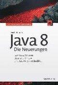 Java 8 - Die Neuerungen - Michael Inden