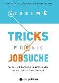 Geheime Tricks für die Jobsuche - Vincent G. A. Zeylmans van Emmichoven