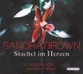 Stachel im Herzen - Sandra Brown