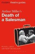 Arthur Miller's Death of a Salesman - Peter L. Hays