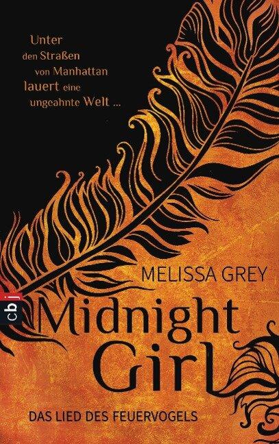 Midnight Girl - Das Lied des Feuervogels - Melissa Grey