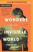 Wonders of the Invisible World - Christopher Barzak