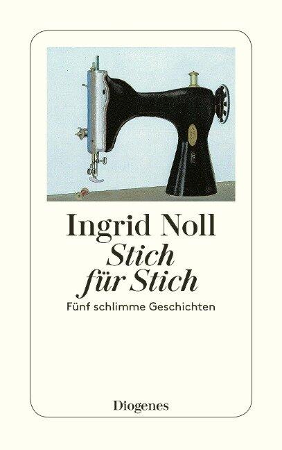 Stich für Stich - Ingrid Noll