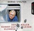 Der Killer kommt auf leisen Klompen (Gek¿rzt) - Bernd Stelter
