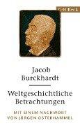 Weltgeschichtliche Betrachtungen - Jacob Burckhardt