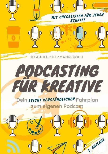 Podcasting für Kreative - Klaudia Zotzmann-Koch