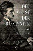 Der Geist der Romantik - Ezra Pound