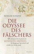Die Odyssee des Fälschers - Rüdiger Schaper