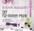 Der Für-immer-Mann - Susan Mallery