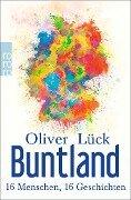 Buntland - Oliver Lück
