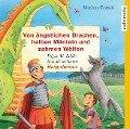 Von ängstlichen Drachen, halben Mänteln und zahmen Wölfen - Marlene Fritsch