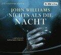 Nichts als die Nacht - John Williams