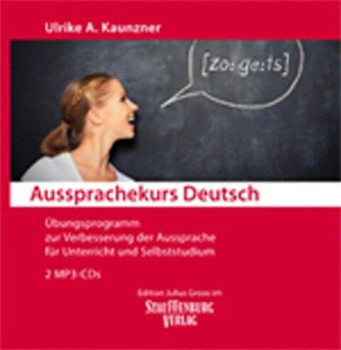Aussprachekurs Deutsch - Ulrike A. Kaunzner