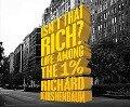 Isn't That Rich? - Richard Kirshenbaum