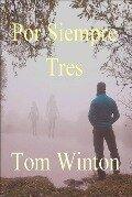 POR SIEMPRE TRES - Tom Winton