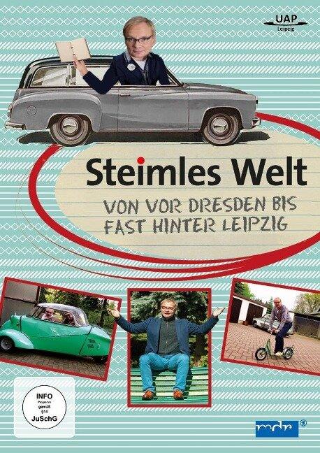 Steimles Welt - Von vor Dresden bis fast hinter Leipzig -