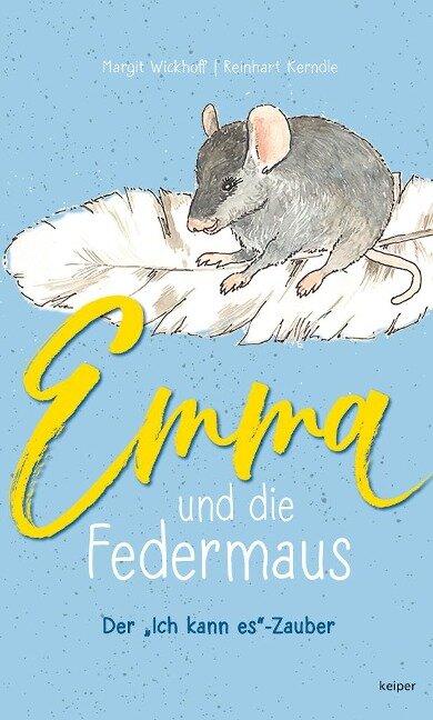 Emma und die Federmaus - Margit Wickhoff