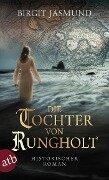 Die Tochter von Rungholt - Birgit Jasmund