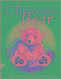 The Christmas Bear - Anne Mangan, Joanne Moss