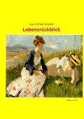 Lebensrückblick - Lou Andreas-Salomé