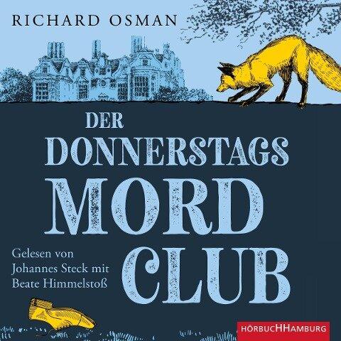 Der Donnerstagsmordclub (Die Mordclub-Serie 1) - Richard Osman