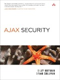 Ajax Security - Billy Hoffman, Bryan Sullivan