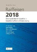 Raiffeisen 2018 - Helmut Dietl, Timothy Guinnane, Stephan Paul, Theresia Theurl, Ludwig Theuvsen